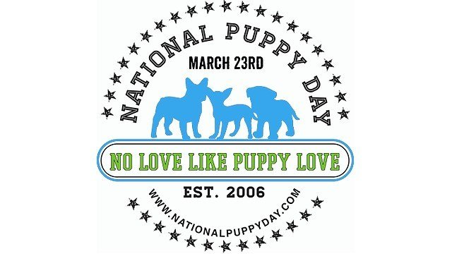 Celebrate National Puppy Day March 23rd! (Photo: http://www.nationalpuppyday.com/ )