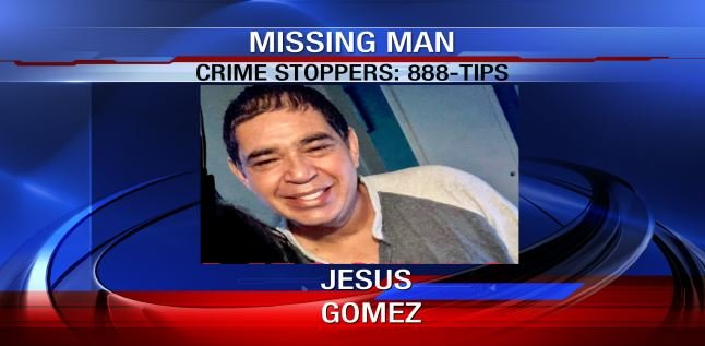 Jesus Gomez was reported missing on Saturday, February 3rd.